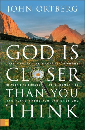 God Is Closer Than You Think: This Can Be the Greatest Moment of Your Life Because This Moment Is the Place Where You Can Meet God *Scratch & Dent*