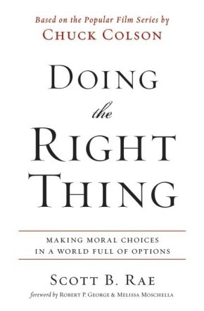 Doing the Right Thing: Making Moral Choices in a World Full of Options
