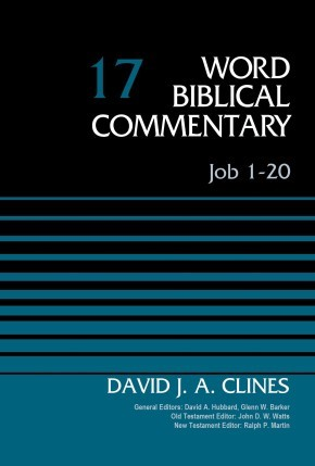 Job 1-20, Volume 17 (Word Biblical Commentary)